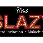 『Club SLAZY Extra invitation ~Malachite~.ec