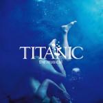 トム・サザーランド演出の日本版、ミュージカル『タイタニック』2018年10月再演!