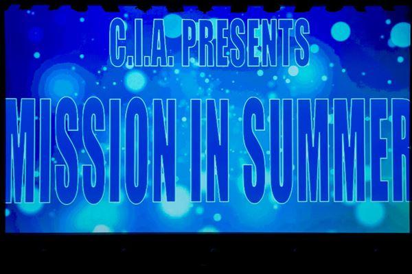 「MISSION IN SUMMER」8/20、21開催!