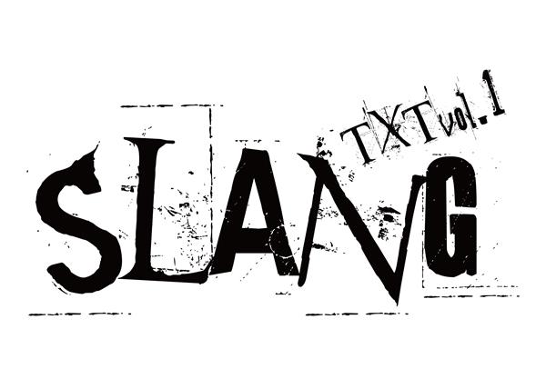 「SLANG」タイトルロゴ