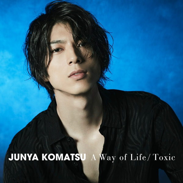 「A Way of Life / Toxic」【Type-2】