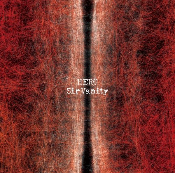 舞台「東京リベンジャーズ」主題歌CD Sir Vanity「HERO」 800円(税込)